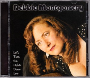 Debbie Montgomery - Let's Turn the Lights Down Low - at CDBaby.com